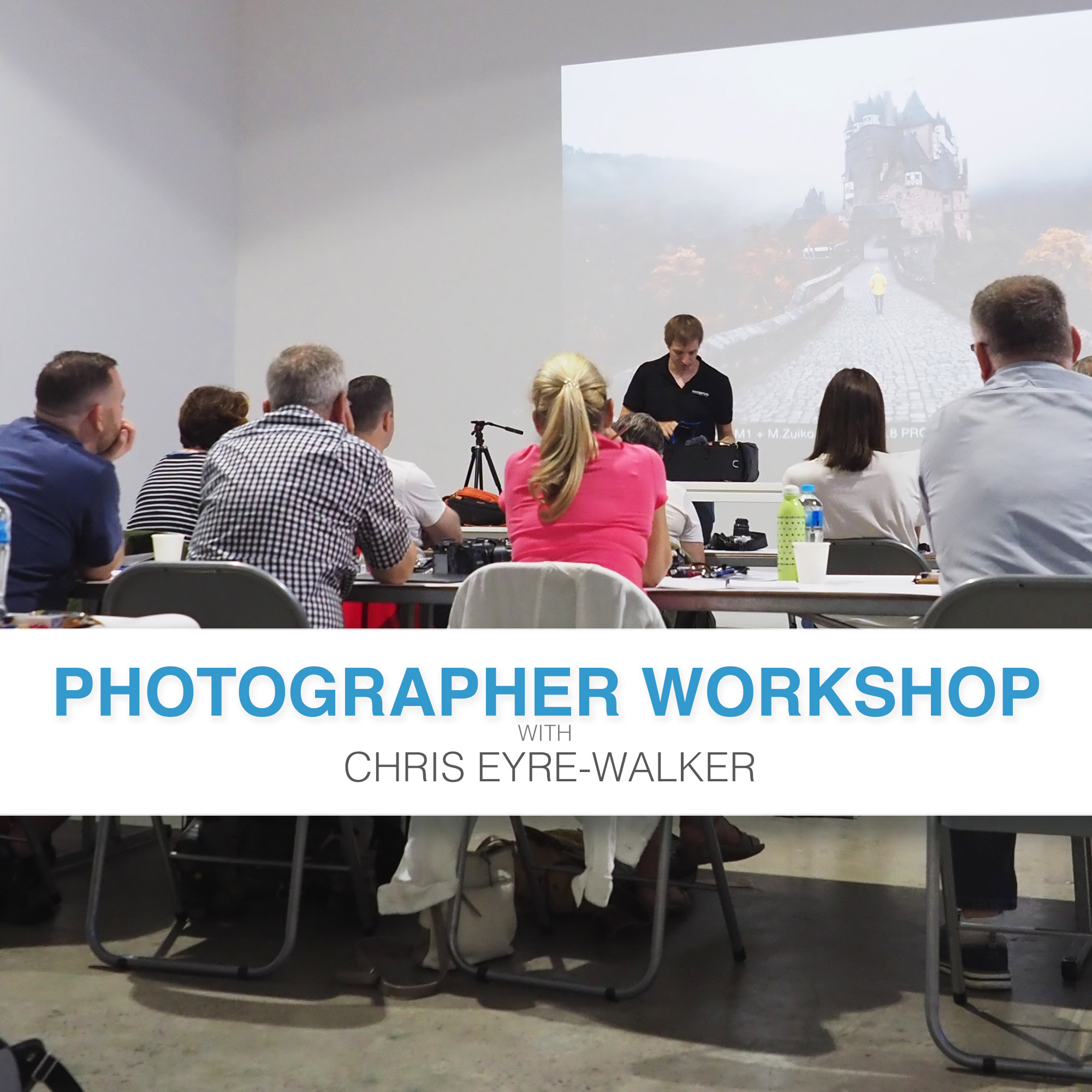 Photographer Workshop with Chris Eyre-Walker Photography.