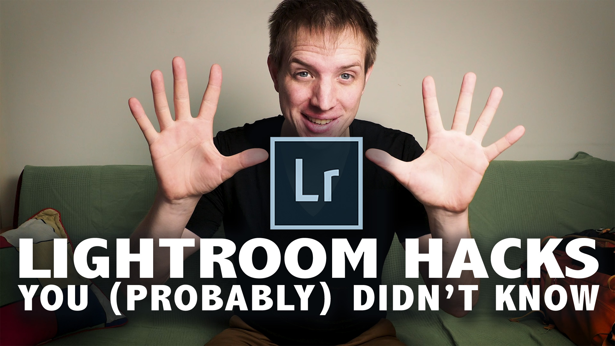 10 Lightroom Hacks You Probably Didn't Know